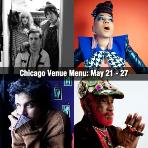 Chicago Venue Menu May 21 through 27
